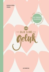 Cover boek - Een jaar lang geluk - Rosalinda Weel